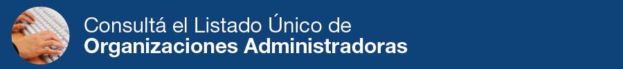 Banner Organizaciones Administradoras